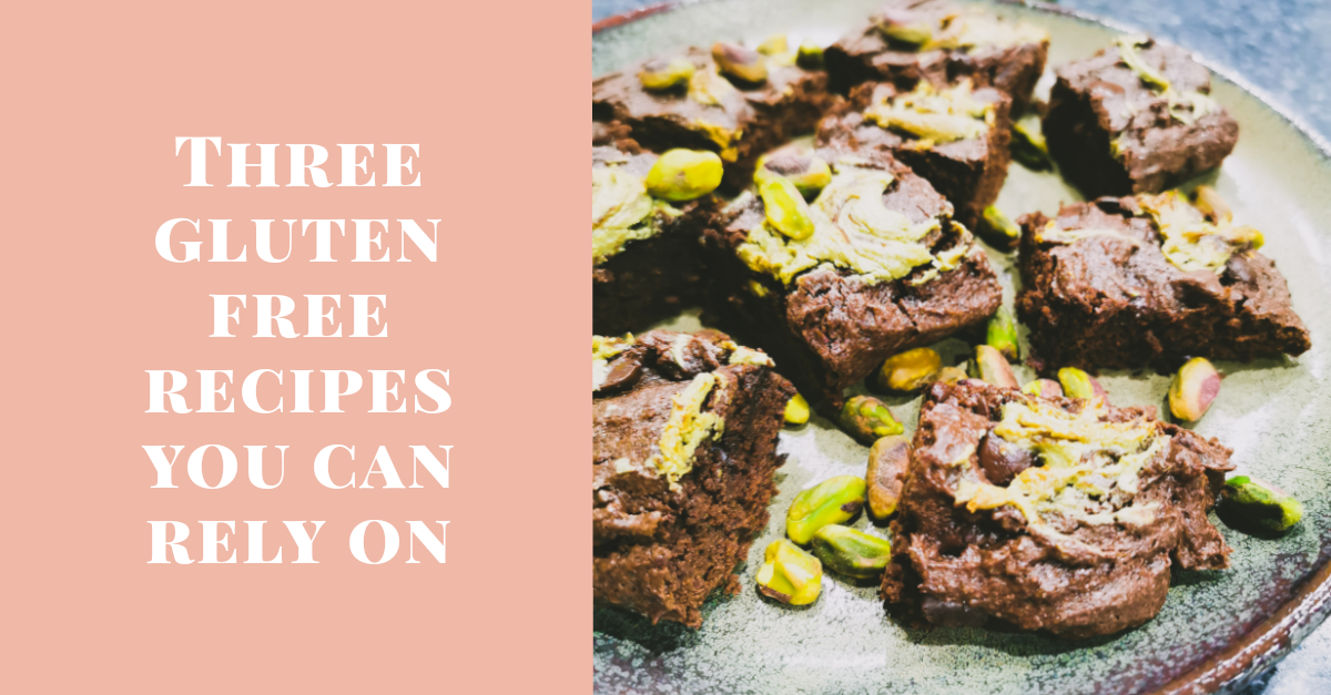 three gluten free recipes you can rely on